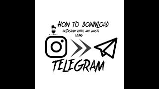 How to download Instagram videos and images using Telegram|MALAYALY|