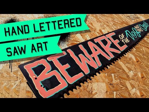 Hand Lettering on a Saw BEWARE OF DOG Sign Painting