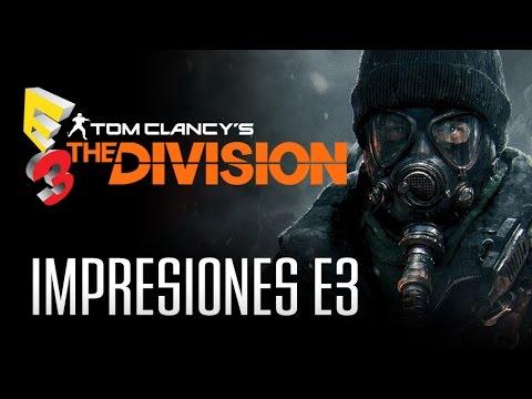 THE DIVISION: Reacciones tras probarlo en el E3 2015