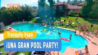 Tranquilo Papá - ¡Una gran pool party! - Mejores Momentos / Capítulo 5
