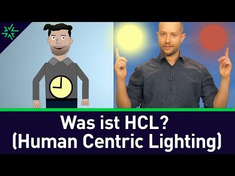 Was ist Human Centric Lighting (HCL)? Was ist circadianes Licht?