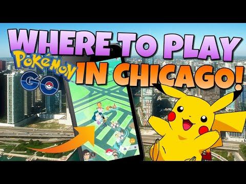 Playing Pokémon GO in Chicago Guide