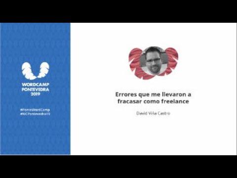 David Viña Castro: Errores que me llevaron a fracasar como freelance