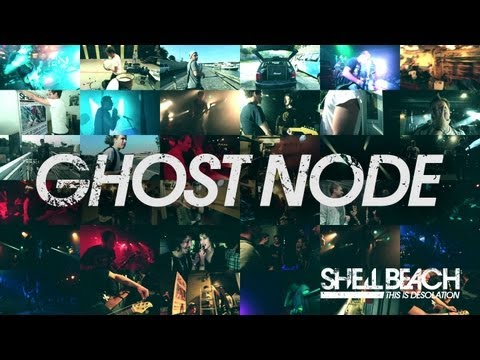 Shell Beach - Ghost Node (Official Video)