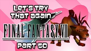 Let's Try That Again - Final Fantasy VII - Part 50