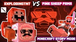 Pink Sheep PAMA VS ExplodingTNT Bloody Fight! Minecraft Story Mode (Famous Youtuber Theme)