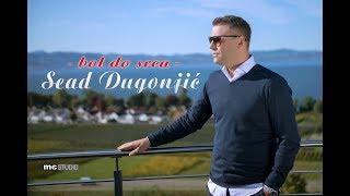 Sead Dugonjic - Bol do srca ( 2019)