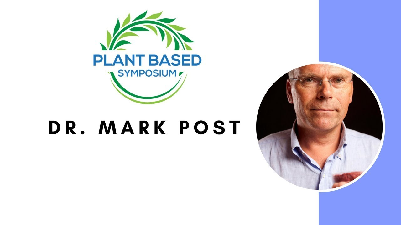 Plant Based Symposium: Dr. Mark Post (with German subtitles)