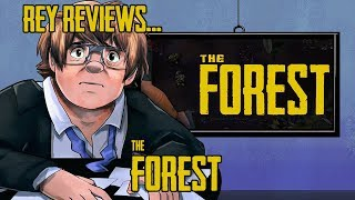 Rey Reviews The Forest