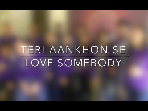 Teri Aankhon Se || Love Somebody (Sanam/Maroon 5) [Live Recording]