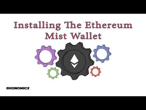 Installing The Ethereum Mist Wallet