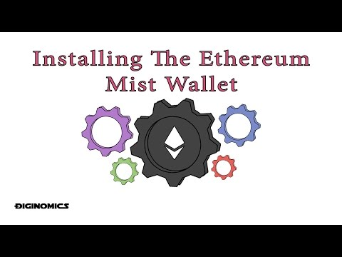 Installing The Ethereum Mist Wallet