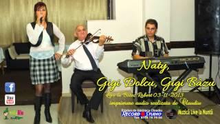 Naty si Formatia LIVE colaj HORA botez Robert 3-11-2013 Imprimare Audio Record Studio