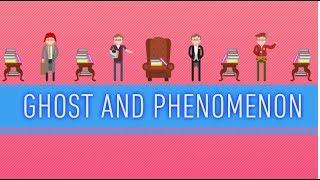 Ghost and Phenomenon: Crash Course Literature #42