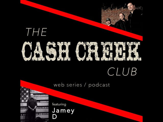 The Cash Creek Club #39 (special guest Jamey D) Country Music Talk Show