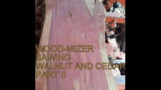 Wood-Mizer Sawing Walnut and Cedar Part II