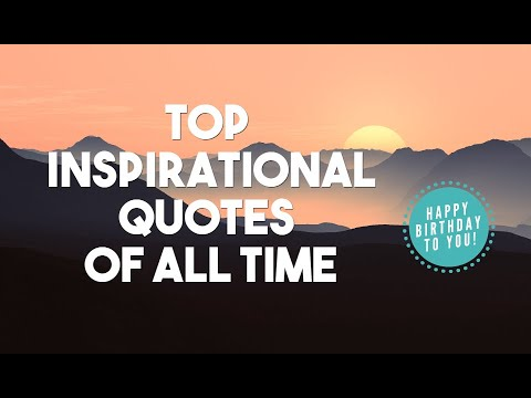 Top 10 Inspirational Quotes Of All Time