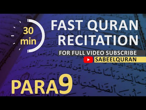 Para 9: Recitation of one Para from Holy Quran in approx 30 Minutes