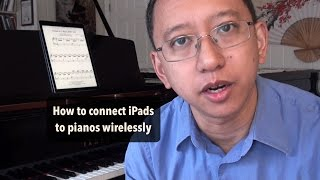 How to connect iPads to pianos wirelessly