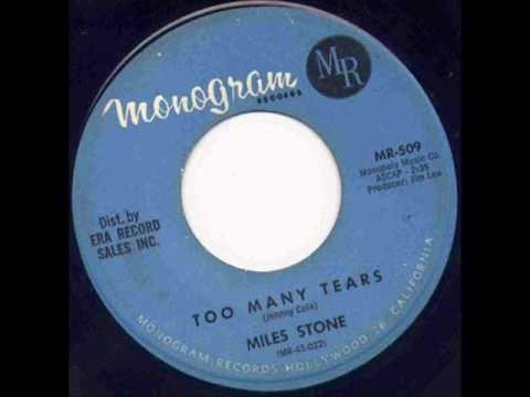 Miles Stone Too many Tears.