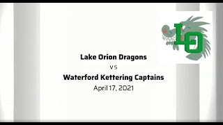 Softball - Lake Orion Vs Kettering 4/17/2021