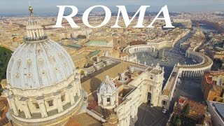 ROME from above - A 4K Drone aerial view