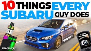 10 Things EVERY Subaru Guy Does