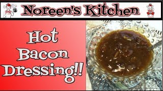 Hot Bacon Dressing Recipe Noreens Kitchen