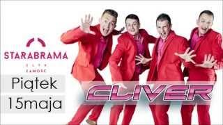 CLIVER - Piątek 15.05 - Klub Stara Brama ZAMOŚĆ - Zapowiedź koncertu!