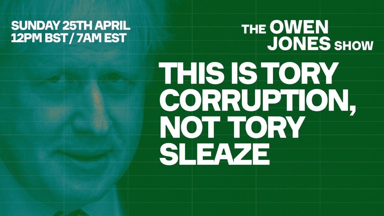 This Is Tory Corruption, Not Tory Sleaze