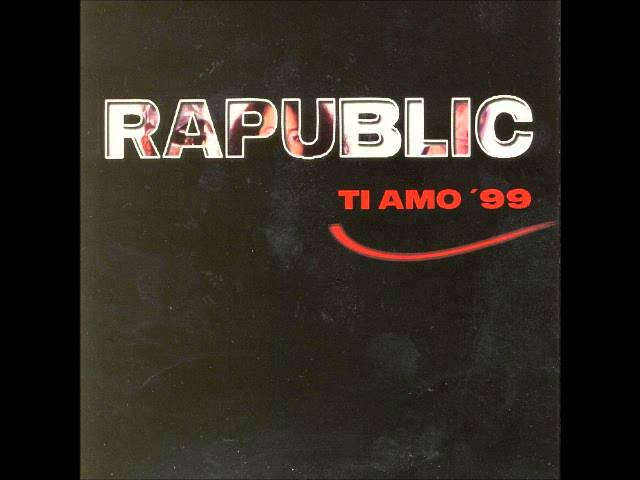 Rapublic - Ti Amo '99 (Italian Radio Mix)