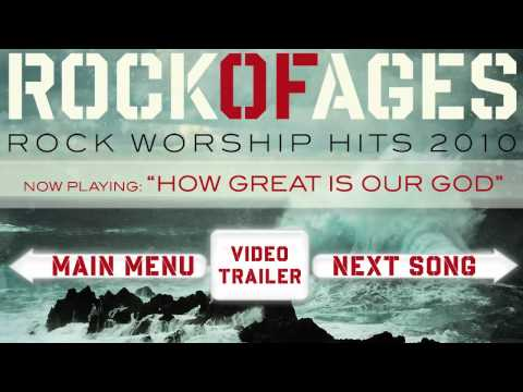 Rock of Ages - How Great Is Our God
