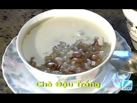 Chè Đậu Trắng - Xuân Hồng