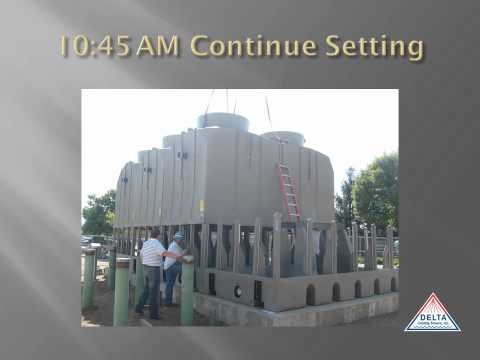 Delta TM Cooling Tower Installation