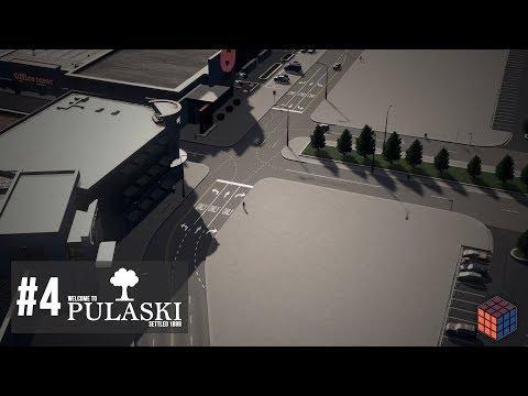 Cities: Skylines - Pulaski - #4 - Mega Mall