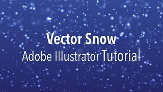 Vector Snow - Adobe Illustrator Tutorial