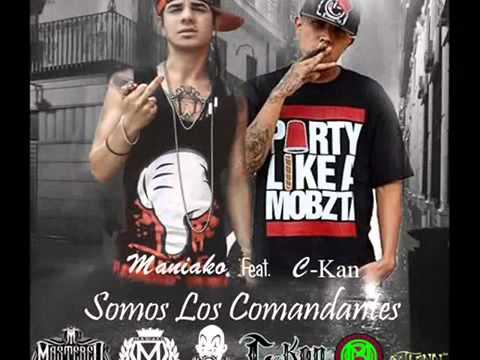 Maniako   Somos Los Comandantes Feat C Kan Audio
