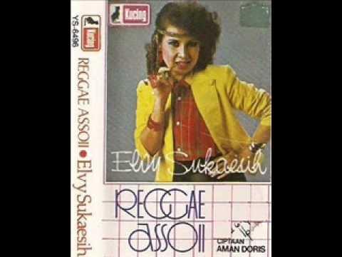 Reggae Assoii / Elvy Sukaesih