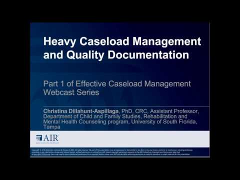 Heavy Caseload Management and Quality Documentation