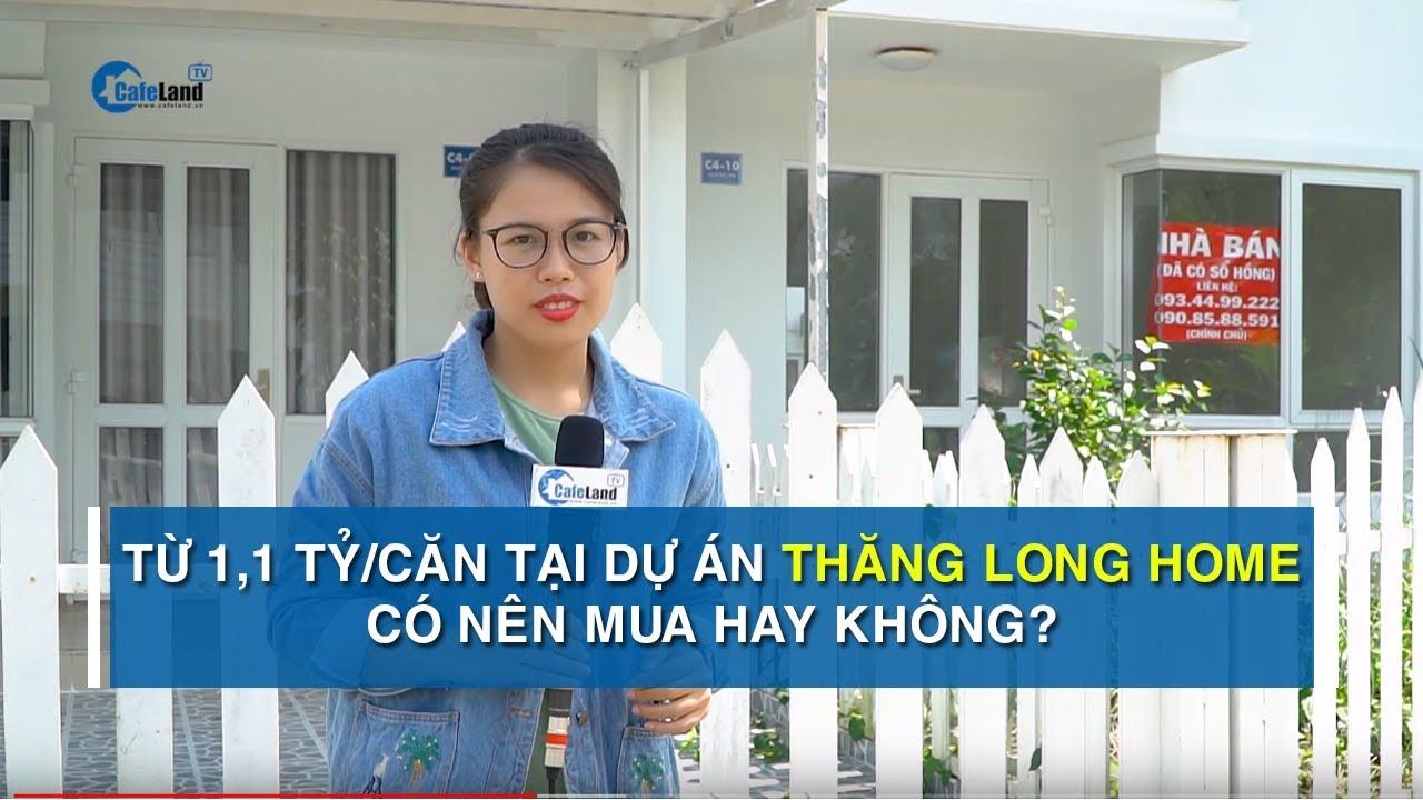 Tổng quan dự án Thăng Long Home – Phước An có giá bán từ  1,1 – 1,5 tỷ đồng/căn   CAFELAND