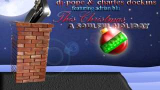 DJ Pope & Charles Dockins feat Adrian Blu - This Christmas (CDock Style Vocal)