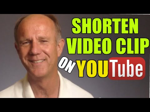 How To Shorten A Video Clip On YouTube
