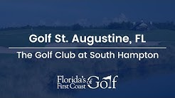 Florida's First Coast of Golf South Hampton Course Feature