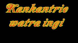Kankantrie - Watra ingi