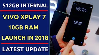 Vivo Xplay 7 with 10GB RAM Launch In 2018