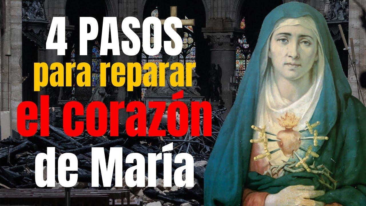 4 pasos para reparar el Corazón inmaculado de la Madre del Sagrado Corazón de Jesús