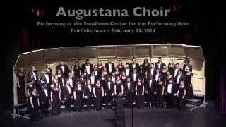 Excerpts of Augustana Choir at the Sondheim Center for the Performing Arts in Fairfield, Iowa