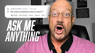 Ask Me Anything About Prison Pt. 2 - AMA - Your Prison Life Questions - Larry Lawton Answers | 132 |