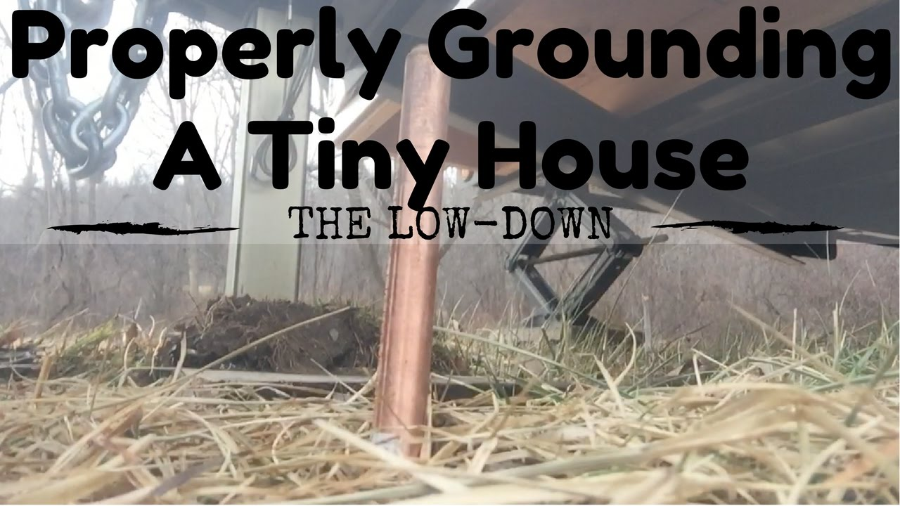 Young Couple || Properly Ground Your Tiny House - YouTube