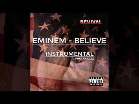 Eminem - Believe (REVIVAL 2017) (INSTRUMENTAL) [ReProd. GMusic]